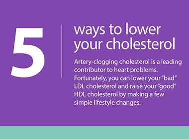 5 Ways to Lower Your Cholesterol