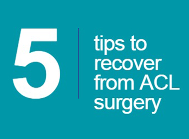 5 Tips for Recovering ACL Surgery