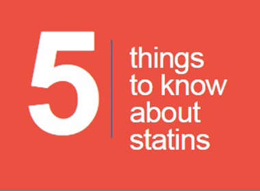 5 Things to Know about Statins