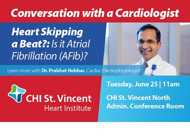 Heart skipping a beat? Is it Atrial Fibrillation (AFib)? Attend Our Free Event